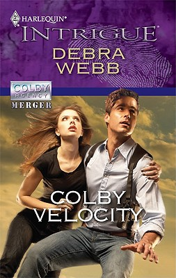 Colby Velocity (Harlequin Intrigue Series), Debra Webb
