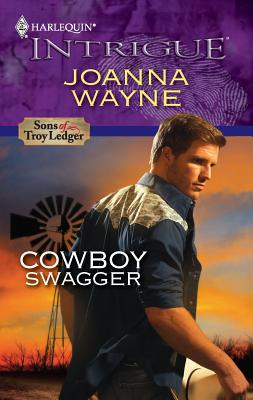 Cowboy Swagger (Harlequin Intrigue Series), Joanna Wayne