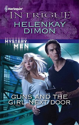 Image for Guns and the Girl Next Door (Harlequin Intrigue Series)
