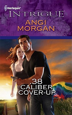 Image for .38 Caliber Cover-Up (Harlequin Intrigue Series)
