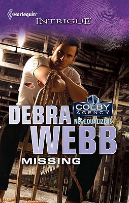 Missing (Harlequin Intrigue Series), Debra Webb