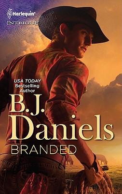 Branded (Harlequin Intrigue Series), B.J. Daniels