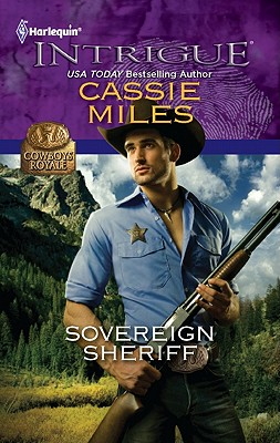 Sovereign Sheriff (Harlequin Intrigue Series), Cassie Miles