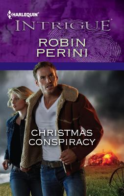 Christmas Conspiracy (Harlequin Intrigue), Robin Perini