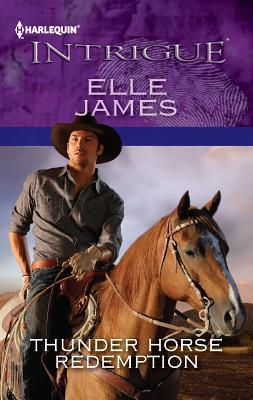 Thunder Horse Redemption (Harlequin Intrigue), Elle James