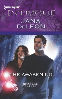 The Awakening (Harlequin Intrigue Series), Jana DeLeon