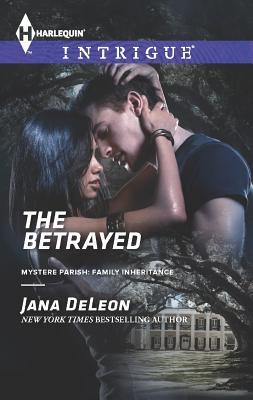The Betrayed (Harlequin Intrigue), Jana DeLeon