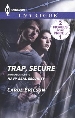 Image for Trap, Secure: Navy SEAL Security (Harlequin IntrigueBrothers in Arms: Fully Engaged)