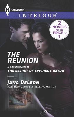 The Reunion: The Secret of Cypriere Bayou (Harlequin IntrigueMystere Parish: Family Inheritance), Jana DeLeon