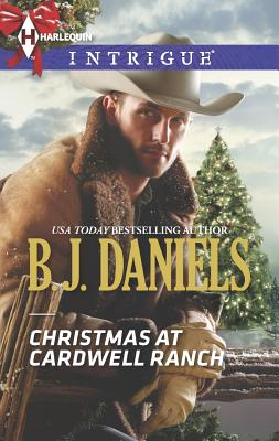 Christmas at Cardwell Ranch (Harlequin Intrigue), B.J. Daniels