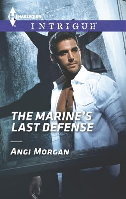 Image for The Marine's Last Defense (Harlequin Intrigue)