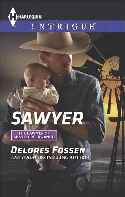 Sawyer (Harlequin IntrigueThe Lawmen of Silver Creek Ranch), Delores Fossen