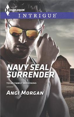 Image for Navy SEAL Surrender (Harlequin IntrigueTexas Family Reckonin)