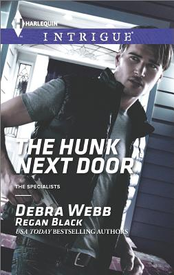 Image for The Hunk Next Door (Harlequin Intrigue The Specialists)
