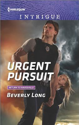 Urgent Pursuit (Return to Ravesville), Beverly Long