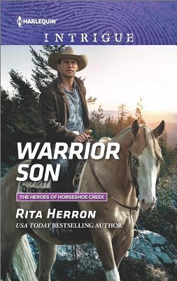 Warrior Son (The Heroes of Horseshoe Creek), Rita Herron