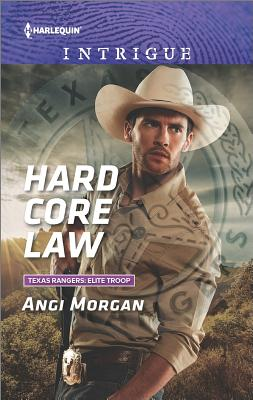 Image for Hard Core Law (Texas Rangers: Elite Troop)