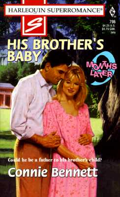 Image for His Brother's Baby: 9 Months Later (Harlequin Superromance No. 796)