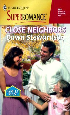 Image for Close Neighbors: Family Man (Harlequin Superromance No. 909)