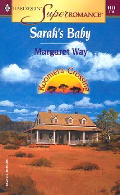 Sarah's Baby : Koomera Crossing (Harlequin Superromance No. 1111), Margaret Way