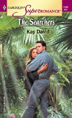 The Searchers (Harlequin Superromance No. 1149), Kay David