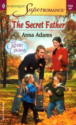 Image for The Secret Father: The Calvert Cousins (Harlequin Superromance No. 1154)