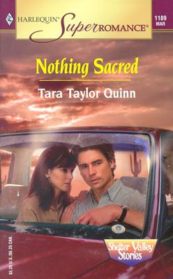 Image for Nothing Sacred: Shelter Valley Stories (Harlequin Superromance No. 1189)