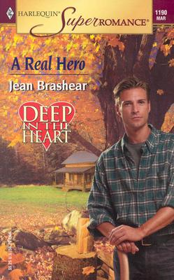 A Real Hero (Harlequin Superromance No. 1190), Jean Brashear