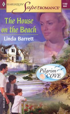 The House on the Beach: Pilgrim Cove (Harlequin Superromance No. 1192), Linda Barrett