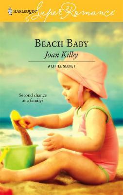 Beach Baby (Harlequin Superromance), Joan Kilby