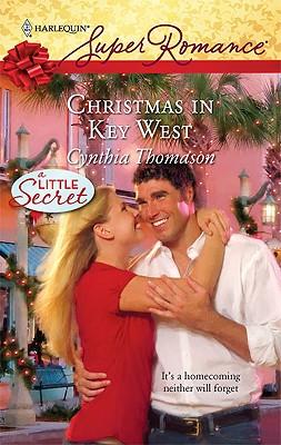 Christmas In Key West (Harlequin Superromance), Cynthia Thomason
