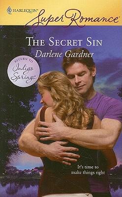 The Secret Sin (Harlequin Superromance), DARLENE GARDNER