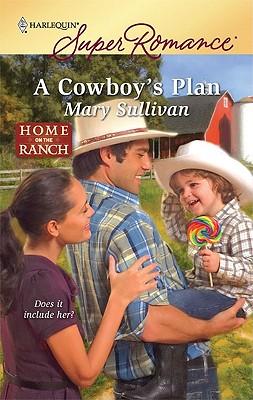 Image for A Cowboy's Plan (Harlequin Superromance)