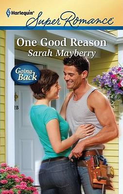 One Good Reason (Harlequin Superromance), Sarah Mayberry