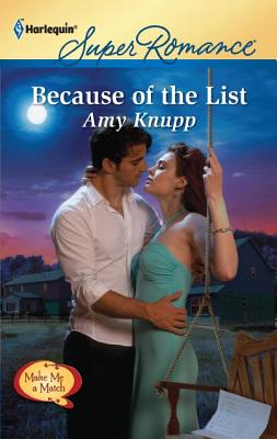 Image for Because of the List (Harlequin Super Romance)