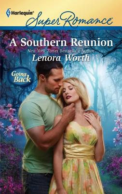 A Southern Reunion (Harlequin Super Romance), Lenora Worth