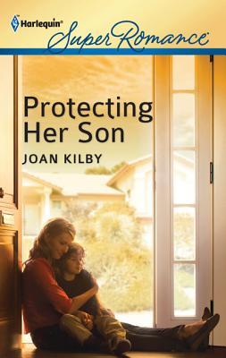 Protecting Her Son, Joan Kilby