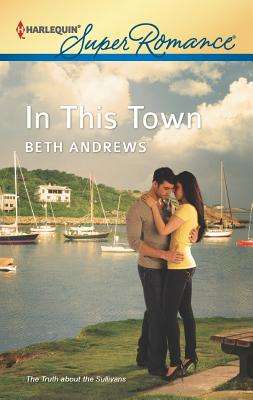 In This Town (Harlequin Superromance), Beth Andrews
