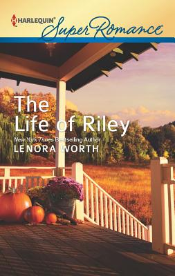 The Life of Riley, Lenora Worth
