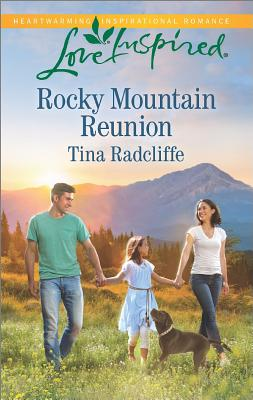 Image for Rocky Mountain Reunion  [Love Inspired]