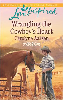Image for Wrangling the Cowboy's Heart (Big Sky Cowboys)
