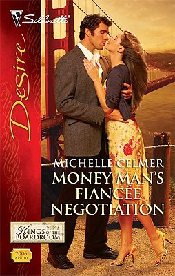 Image for Money Man's Fiancee Negotiation (Silhouette Desire)