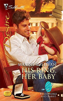His Ring, Her Baby (Silhouette Desire), Maxine Sullivan