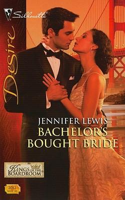 Bachelor's Bought Bride (Silhouette Desire), Jennifer Lewis
