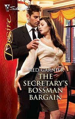 The Secretary's Bossman Bargain (Silhouette Desire), Red Garnier