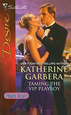 Image for Taming the VIP Playboy (Silhouette Desire)