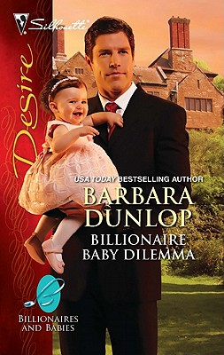 Image for Billionaire Baby Dilemma (Silhouette Desire)