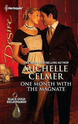 One Month with the Magnate (Harlequin Desire), Michelle Celmer