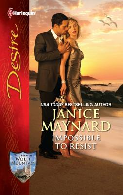 Impossible to Resist (Harlequin Desire), Janice Maynard