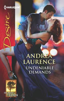 Undeniable Demands, Andrea Laurence